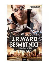 Besmrtnici - J.R.Ward