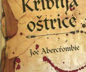 Joe Abercrombie: Prvi Zakon – Krivnja oštrice