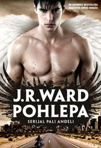 Pohlepa - Pali andjeli - J.R.Ward