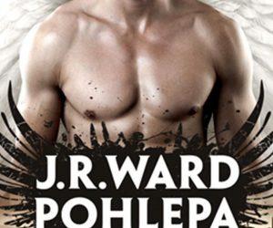 J. R. Ward – Pohlepa