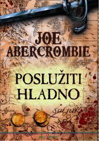 Posluziti hladno - Joe Abercrombie