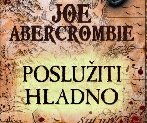 Joe Abercrombie – Poslužiti hladno