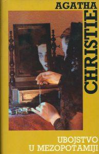 Ubojstvo u Mezopotamiji - Agatha Christie