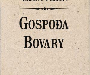 Gustave Flaubert – Gospođa Bovary