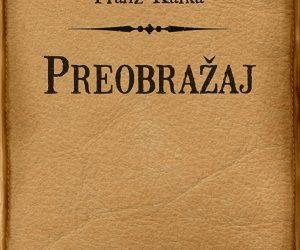 Franz Kafka – Preobražaj