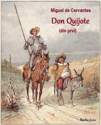 Don Quijote Miguel de Cervantes