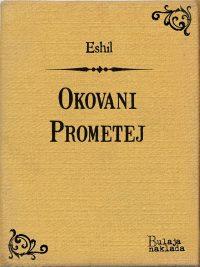 Okovani Prometej - Eshil