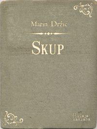 Skup - Marin Drzic
