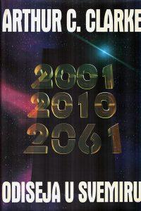 2001, 2010 & 2061 Odiseja u svemiru - Arthur C. Clarke