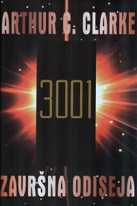 3001 Odiseja u svemiru-Zavrsna odiseja - Arthur C. Clarke