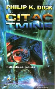 Citac tmine - Philip K. Dick